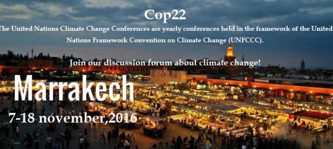 COP22 : Marrakech, la ville rouge accueille la planète verte !